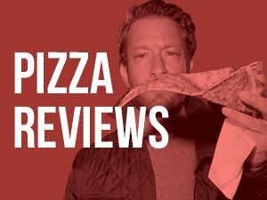 Pizza Reviews