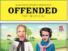 Offended: The Musical 8 - 17